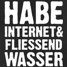HABE INTERNET & FLIESSEND WASSER, Sprüche, Humor, Nerds, Geeks, Hacker, Programmierer, www.eushirt.com Caps & Mützen - Männer Premium T-Shirt