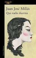 Entre montones de libros: Que nadie duerma. Juan José Millás