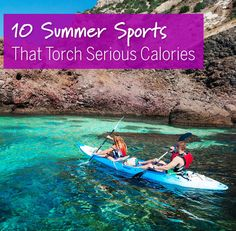 10 Summer Sports That Torch Serious Calories
