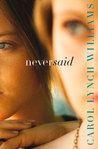 BoyMomLovesBooks: Review: Never Said by Carol Lynch Williams