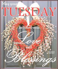 May Your Tuesday Be Filed With Love And Blessings day tuesday tuesday quotes tuesday images tuesday quote images Tuesday Quotes Good Morning, Happy Tuesday Quotes, Good Morning Messages, Good Morning Greetings, Good Morning Good Night, Morning Wish, Tuesday Meme, Morning Qoutes, Happy Morning