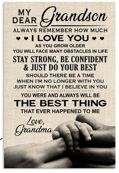 My Dear Grandson Always Remember How Much I Love You Family Poster , My Dear Grandson Poster, Family Poster - DakMoon Grandson Birthday Quotes, Grandson Quotes, Quotes About Grandchildren, Daughter Quotes, Mom Quotes, Family Quotes, Life Quotes, Son Poems, Dear Daughter