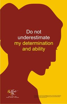 Do not underestimate my determination and ability. ➰ Women Empowerment (poster12 by Avinash Narula)