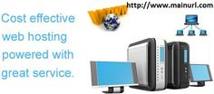 http://mainurl.com/ Connect to get best experience of web hosting. Not only web hosting various other facilities are also available like Security SSL Certificates, Domain name and many more.