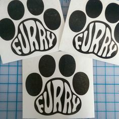 Our furry paw print decal in a fun funky font!