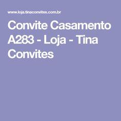 Convite Casamento A283 - Loja - Tina Convites