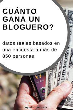 Cuánto gana un bloguero? – www.raquelortuno.com