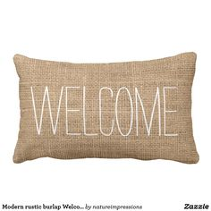 Modern rustic burlap Welcome Lumbar Pillow