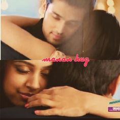Auhh this hug of manan