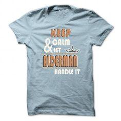 K eep Calm And Let ALDERMAN Handle it TA001 - #tshirt projects #sweater dress outfit. HURRY => https://www.sunfrog.com/Names/K-eep-Calm-And-Let-ALDERMAN-Handle-it-TA001-LightBlue-22222512-Guys.html?68278