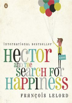 Hector and the Search for Happiness is one of the best travel books of all time. For more awesome travel book suggestions click the pin.