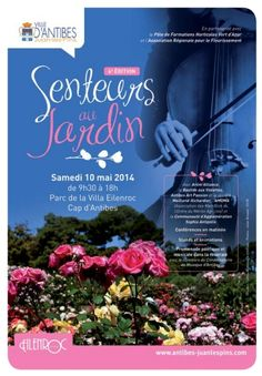 4e édition de Senteurs au Jardin. Le samedi 10 mai 2014 à Antibes.