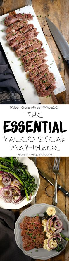 This is the ESSENTIAL Paleo steak marinade. Easy to make with simple ingredients you have on hand, this marinade is delicious and flavorful. Paleo, Gluten-Free, Soy-Free, Sugar-Free and Whole30.   realsimplegood.com