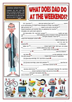 Present Simple practice. This is a short explanation of how a typical dad spends his weekend. Students fill in the gaps in two different ways: using the verbs. English Teaching Materials, Teaching English Grammar, Grammar And Vocabulary, English Writing, English Vocabulary, Grammar Activities, English Activities, Teaching Activities, Reading Skills