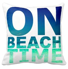 On Beach Time Ocean Pillow on Sale: http://www.completely-coastal.com/2015/07/4th-of-july-coastal-summer-sales.html