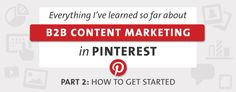 How to Use and Measure Pinterest in Your B2B Marketing