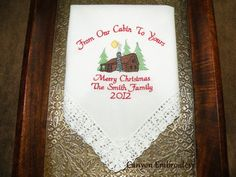 Christmas Card Handkerchief From Our Cabin To by CanyonEmbroidery