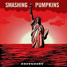 American alternative rock band The Smashing Pumpkins turned to Shepard Fairy for their 2007 album Zeitgeist artwork. The Smashing Pumpkins, Famous Album Covers, Music Album Covers, Music Albums, Rolling Stones, Barack Obama, Cover Art, Vinyl Cover, Rock And Roll