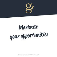 Maximise your opportunities. I'll teach you how to build a distinct, sparkly brand that fits YOU. Visit >> www.thegoldengoose.com.au #brandstrategy