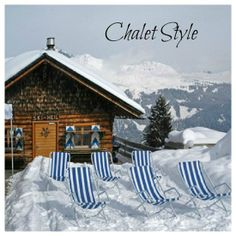 Get the Chalet Style look at home!