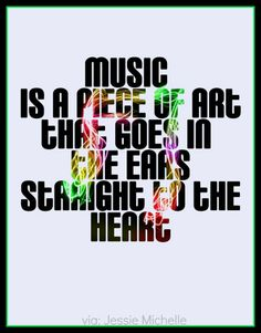 Music is a piece of art ...