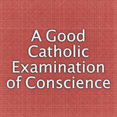 A Good Catholic Examination of Conscience