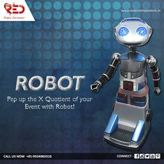 Entertainment has a new act in the block! Enthrall your guests with our highly efficient, entertaining and multitasking Robot!   For more such innovative acts, visit us at: http://www.redentertainment.in/