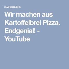 Wir machen aus Kartoffelbrei Pizza. Endgenial! - YouTube