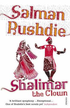 Salman Rushdie: Shalimar the Clown