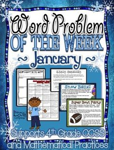 Word Problem of the Week is a comprehensive product full of useful resources to support you in your teaching of the CCSS math standards and mathematical practices.   This product includes 6 different multi-step word problems to choose from all connecting to the month of January! Each word problem is broken down into parts so that students can work on the problem in just 5-10 minutes a day throughout the week.  $