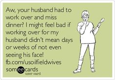 Exactly! Can't stand whiny women, try going 6 weeks without seeing your husband.. Grow up..and quit whining!