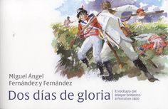 Dos días de gloria : el rechazo del ataque británico a Ferrol en 1800: http://kmelot.biblioteca.udc.es/record=b1530827~S1*gag