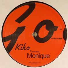 KIKO - Monique (PIAS)