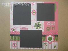 A Stampin' Up! Kids Scrapbook, Scrapbook Layouts, Our Girl, Kids Girls, Stampin Up, Stamping Up, Scrapbooking Layouts