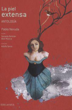 Selección de poemas de Neruda para acercar a los jóvenes la voz de este gran poeta chileno. Los 55 poemas que recoge la antología se agrupan en ocho bloques que reflejan los temas principales abordados por el autor en su creación poética... #LIJ