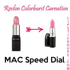 - Lipstick Dupe- Revlon Colorburst Carnations dupe for MAC Speed Dial