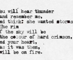 """""""She wanted storms.."""""""