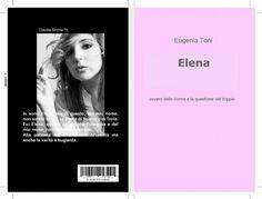 Il doppio femminile nella riproposizione in chiave contemporanea del mito di Elena.