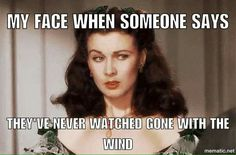 GWTW: My face when someone says she's never watched Gone with the Wind. Go To Movies, Old Movies, Great Movies, Movies And Tv Shows, Vivien Leigh, Classic Hollywood, Old Hollywood, Wind Quote, Divas