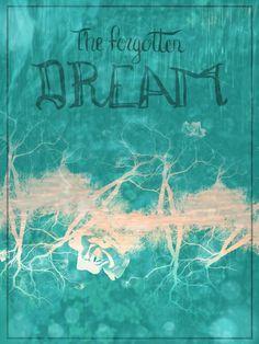 ~the forgotten dream ~ #textures #handwriting #graphicdesign #art