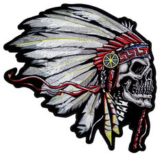 beautifully embroidered Native American Chief skull with a red, blue and yellow detailed feathered and beaded headdress. This indian patch is available in 2 sizes. Indian Chief Tattoo, Indian Skull Tattoos, Tribal Tattoos, Biker Patches, Sew On Patches, Native Indian, Native American Indians, Native Art, Indian Art