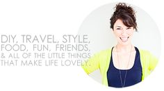 All of the little things that make life lovely. -- this girl is darling and I'm in love with her blog!