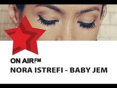Nora Istrefi - Baby Jem  https://www.facebook.com/kosovafm?ref_type=bookmark  ❤ Dj-Crazy ❤