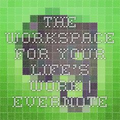 The workspace for your life's work | Evernote