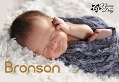 Name of the Day: Bronson   Dances with Diapers