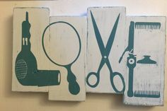 Hand painted Distressed Love Wooden Sign love - hair dryer, mirror, scissors, curling iron, combs, hair clip Colors- Teal/White If you would like