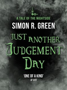 Just Another Judgement Day by Simon R. Green (Nightside #9), Jo Fletcher Books, UK eBook, 2014