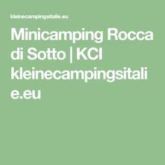 Minicamping Rocca di Sotto | KCI kleinecampingsitalie.eu