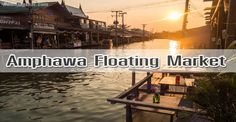 Amphawa Floating market is very famous with travelers in Thailand and there are also many local visitors.