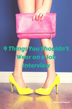 A big part of getting a job is making a good first impression, and a big part of making a good first impression is how you dress. Here's what NOT to wear on a job interview: http://jobsearch.about.com/od/interviewattire/ss/Interview-Fashion-Faux-Pas-What-Not-To-Wear-To-An-Interview.htm